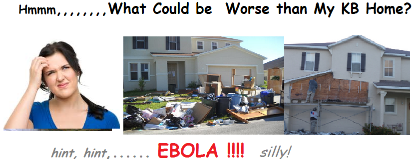 what could be worse than my kb home  ebola